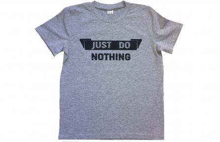 Футболка сіра - Just do nothing